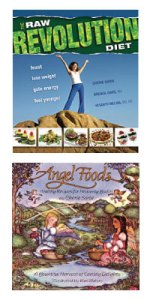 RawFood Revolution Diet and Angel Foods